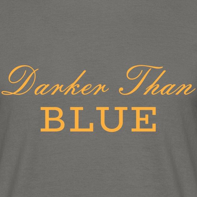 "Scritta ""Darker Than Blue"" Musica Hipo Hop Soul"