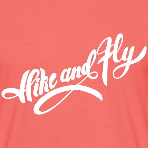 Hike and Fly Schriftzug - Männer T-Shirt