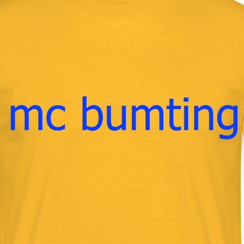 mc bumting - Men's T-Shirt