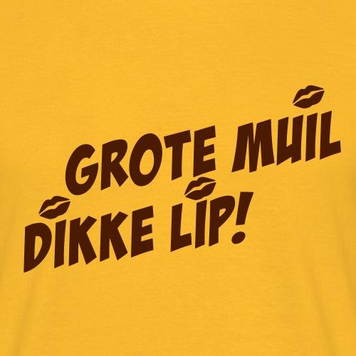 Grote Muil Dikke Lip - Mannen T-shirt