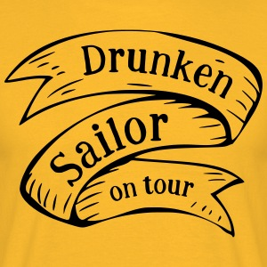 Drunken Sailor on tour - Mannen T-shirt