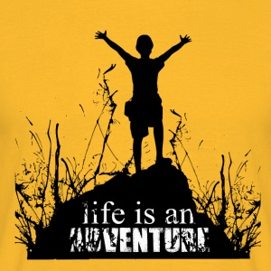 Life is an adventure - love for nature - Men's T-Shirt