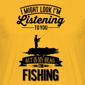 misschien-look-like-I --- m-listening-to-u-maar-in-my-h - Mannen T-shirt