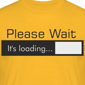 Please_Wait - Männer T-Shirt