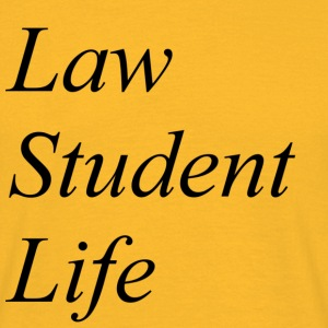 Law Student Life - T-skjorte for menn