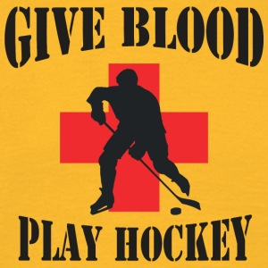Hockey Give Blood Play Hockey - Mannen T-shirt