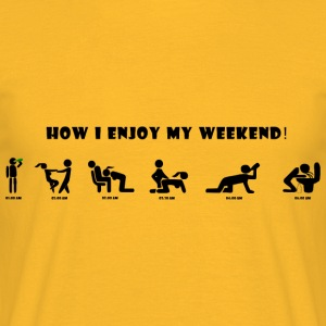 how_i_enjoy_my_weekend - T-skjorte for menn