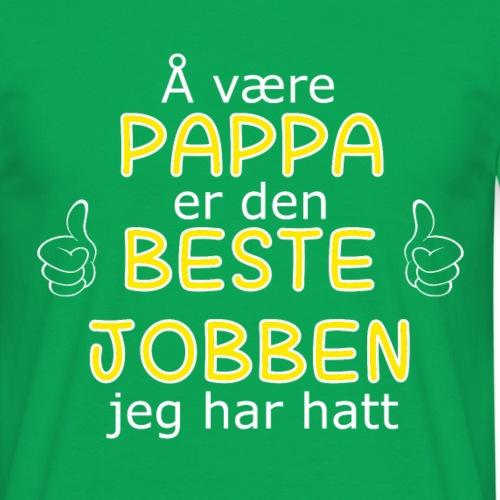 Å VÆRE PAPPA - T-skjorte for menn