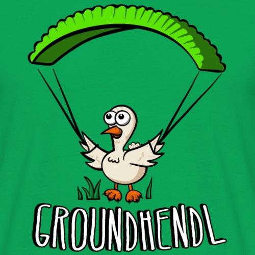 Groundhendl Groundhandling Hendl - Männer T-Shirt
