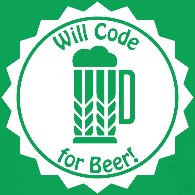 16-30 Will Code for Beer