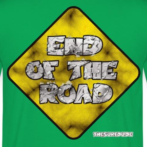 ENDOFTHEROAD_TSD - Männer T-Shirt