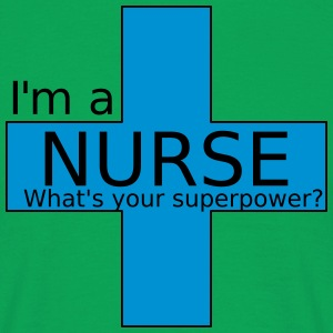 Nurse Superpower - T-shirt herr