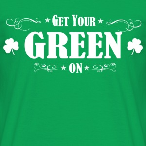 ST PATRICKS DAY IRISH GREEN ON - Männer T-Shirt