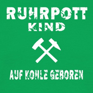 ruhrpott child born on coal - Men's T-Shirt