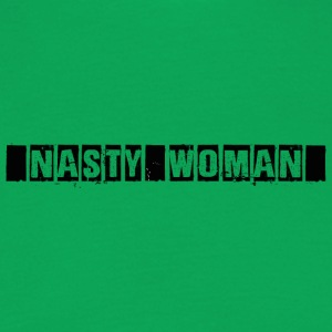 nasty Woman - Herre-T-shirt