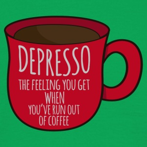 Kaffee: Depresso - the feeling you get when ... - Männer T-Shirt