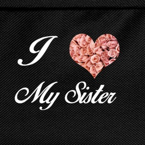 I LOVE MY SISTER - Sac à dos Enfant
