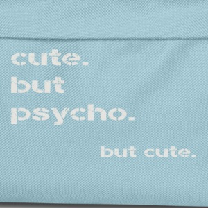cute but psycho - Kids' Backpack