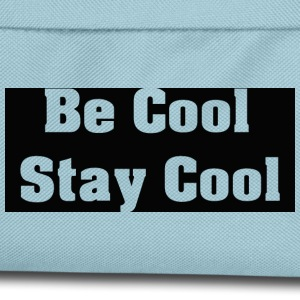 Be Cool Cool Stay - Sac à dos Enfant