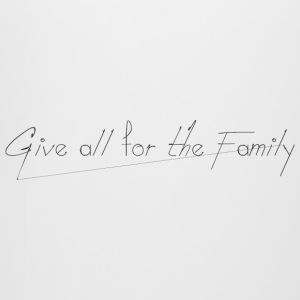 Give_all_for_the_Family_ - Beer Mug