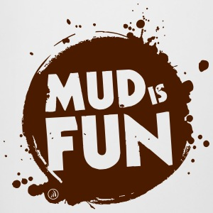 Mud is fun - Chope