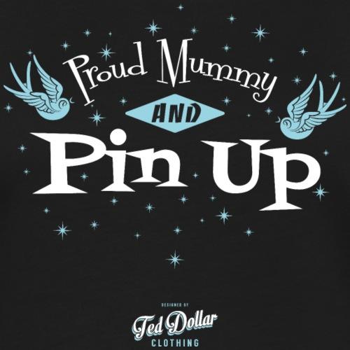 Proud Mummy and Pin Up - T-shirt contrasté Femme