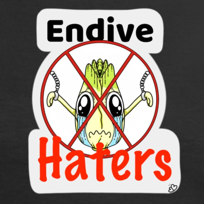 Endive Haters Edition limited