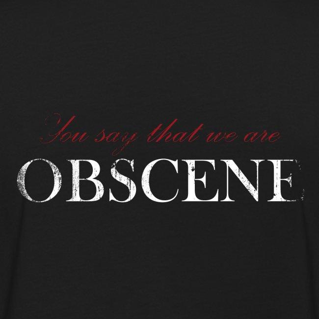 We are Obscene