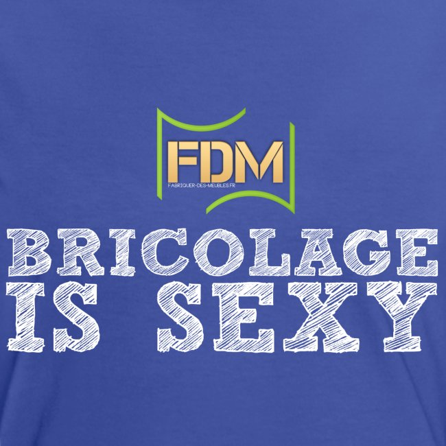 Bricolage is sexy png