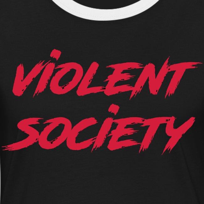 Violent Society