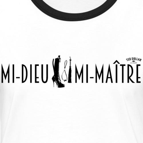 Mi dieu, mi maître - T-shirt contrasté Femme