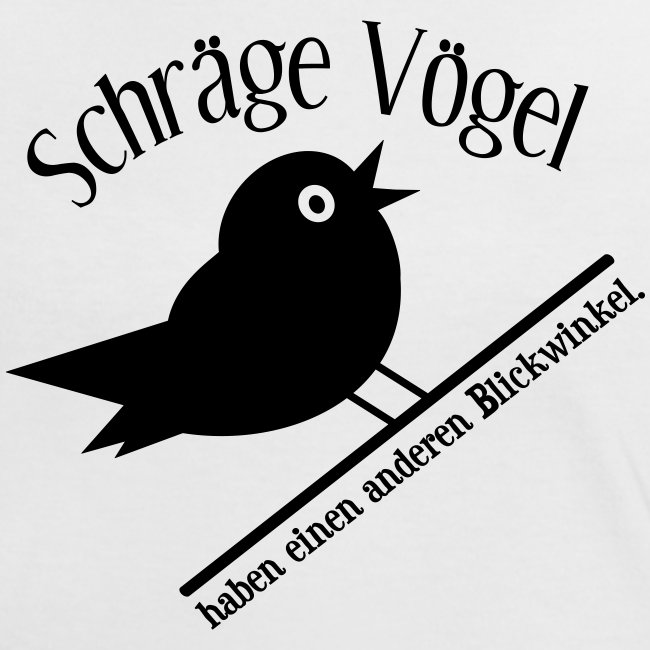 Nerd Geek Freak Spruch Schräger Vogel