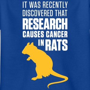 Research Increases The Risk Of Cancer In Rats - Kids' T-Shirt