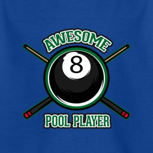 Awesome pool player - Kids' T-Shirt