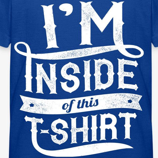 Dans l'intérieur de ce T-shirt