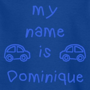 DOMINIQUE MEIN NAME - Kinder T-Shirt