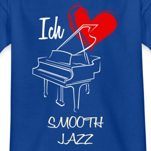 Love Smooth Jazz - Kids' T-Shirt