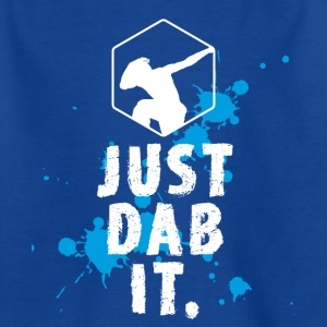 dab dabbing splatter touchdown just dab it fun coo - Kids' T-Shirt