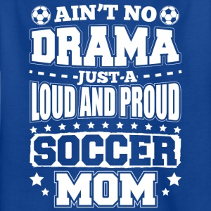 AINT NO DRAMA SOCCER MOM - T-skjorte for barn