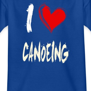 I love canoeing - Kids' T-Shirt