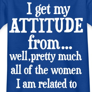 I get my attitude from shirt - Kids' T-Shirt