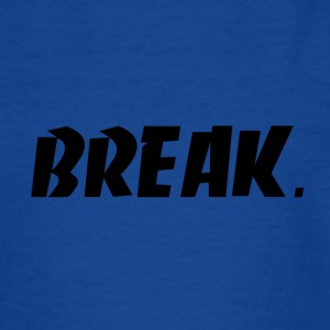 schwarz BREAK - Kinder T-Shirt