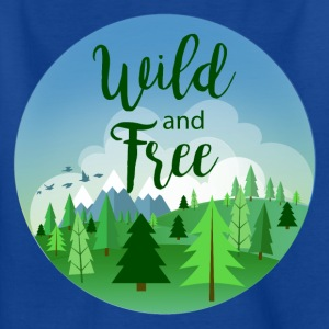 Wild and free - T-shirt Enfant
