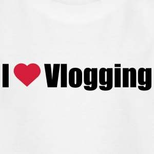 I love Vlogging - Kids' T-Shirt