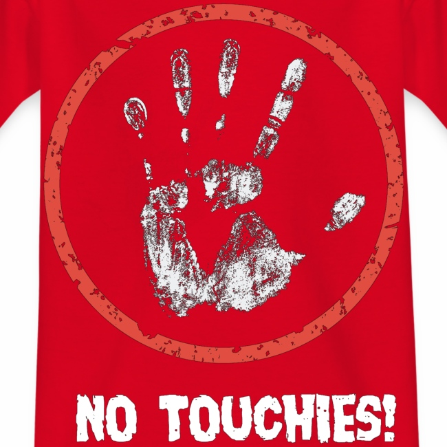 No Touchies 004