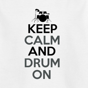 Gardez le calme et Drum On - Drummer Passion - T-shirt Enfant