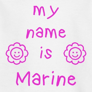 MARINE MY NAME IS - T-shirt Enfant