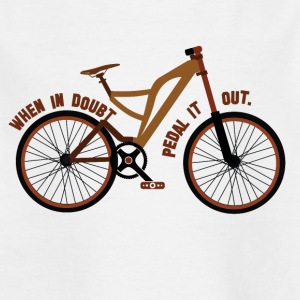 Pedal the Doubt out - Bicycle Passion! - Kids' T-Shirt