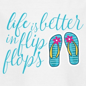 life is better in flip flops - Kinder T-Shirt