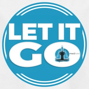 Let It Go // Meditate - Kids' T-Shirt